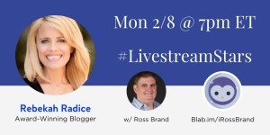 #LivestreamStars Ross Brand Rebekah Radice