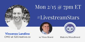 #LivestreamStars Vincenzo Landino Ross Brand