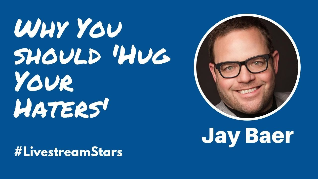 Jay Baer Livestream Stars Featured