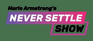 Mario Armstrong Never Settle Show