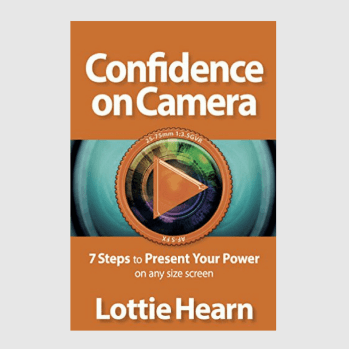 Lottie Hearn Confidence on Camera