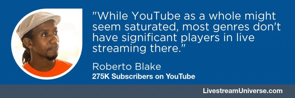roberto_blake_youtube_livestream_universe