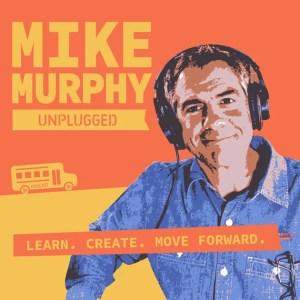 Mike Murphy Unplugged
