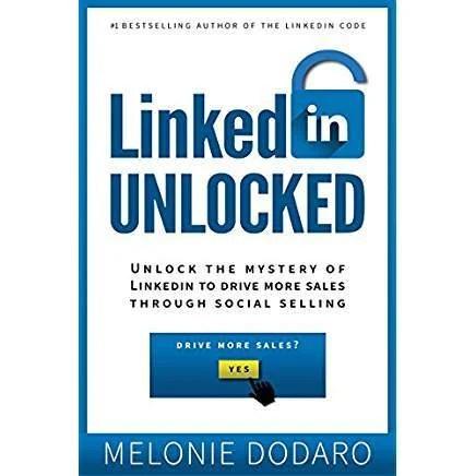 LinkedIn Unlocked Melonie Dodara