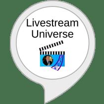 Amazon Alexa Flash Briefing Livestream Universe Update