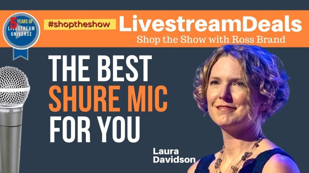 shure microphones laura davidson livestream universe deals ep26