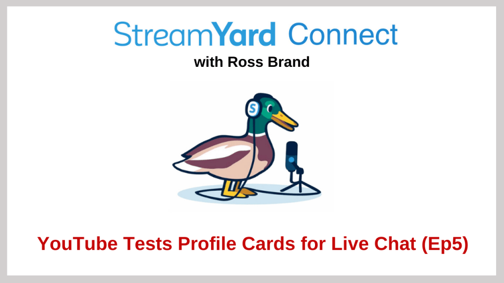 StreamYard Connect with Ross Brand Ep 5