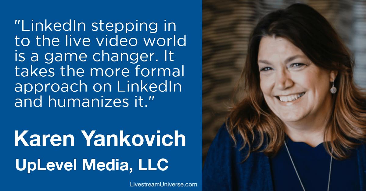 Karen Yankovich LinkedIn Livestream Universe 2020 Prediction