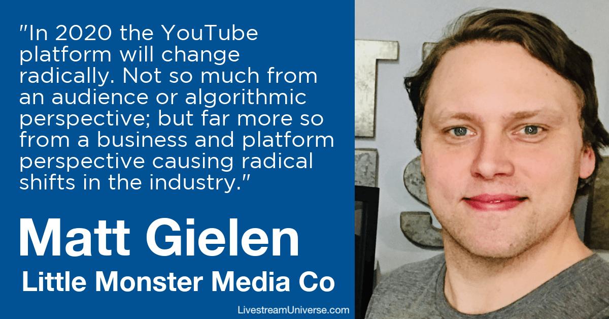 Matt Gielen Little Monster Media Livestream Universe Predictions 2020