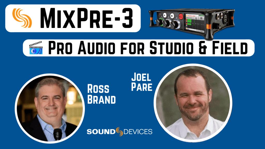 Sound Devices Joel Pare LIvestream Universe Deals