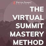 virtual. summit mastery method