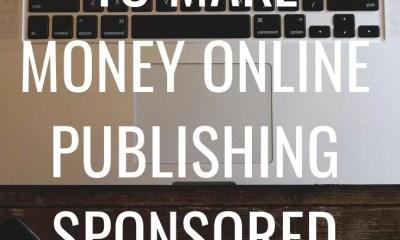 10 Websites to Make Money Online Publishing Sponsored Posts