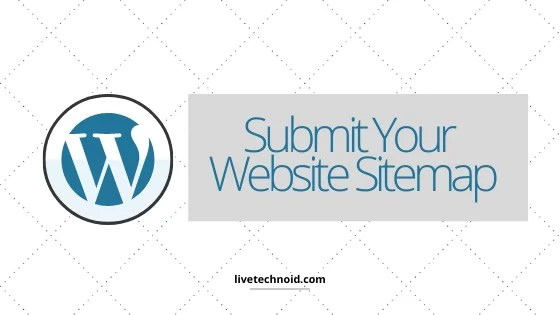Submit Your Website Sitemap