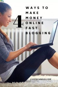 how to make money online fast blogging