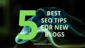 best SEO tips for new blogs