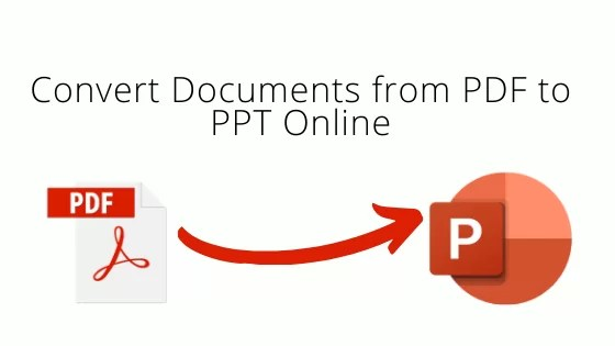 How to Convert Documents from PDF to PPT Format Online
