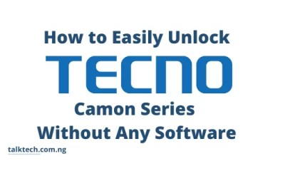 How to Easily Unlock Tecno Camon Series Without Any Software