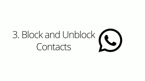 Block and Unblock Contacts