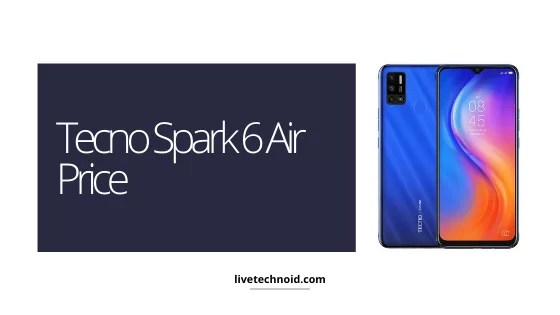 Tecno Spark 6 Air Price