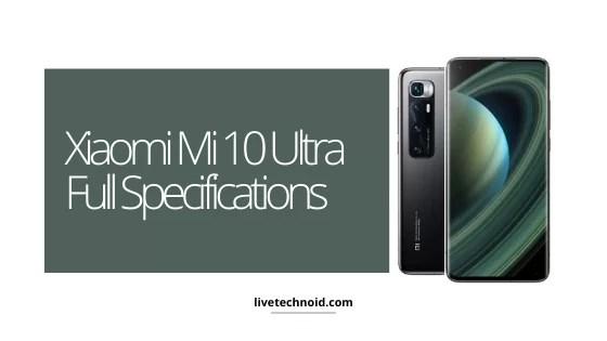 Xiaomi Mi 10 Ultra Full Specifications
