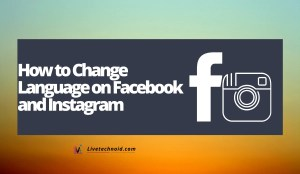 How to Change Language on Facebook and Instagram