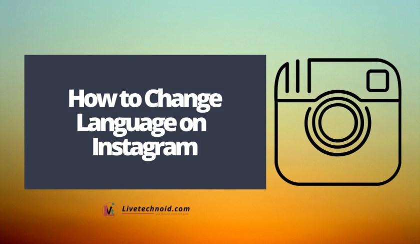 How to Change Language on Instagram