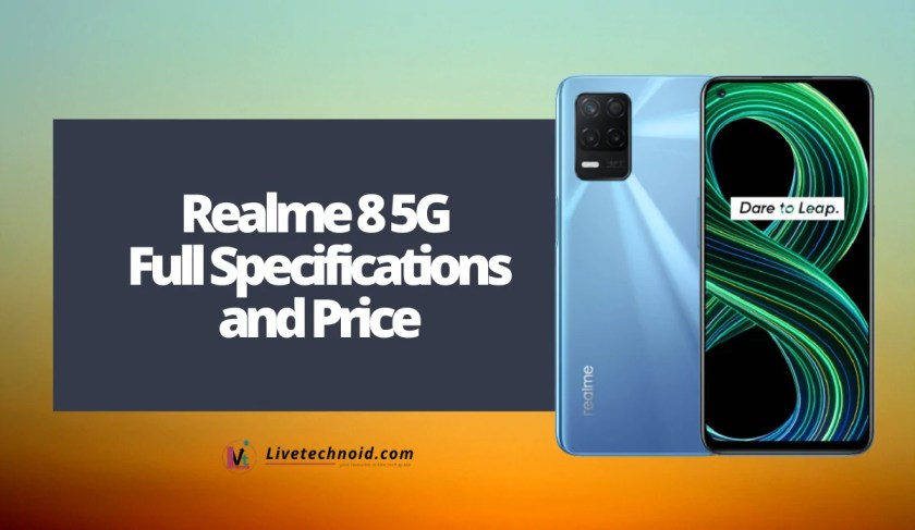 Realme 8 5G Full Specifications and Price