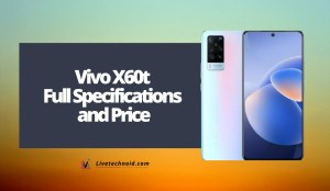 Vivo X60t Full Specifications and Price