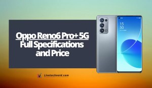 Oppo Reno6 Pro+ 5G Full Specifications and Price