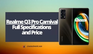 Realme Q3 Pro Carnival Full Specifications and Price