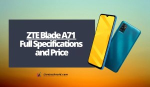 ZTE Blade A71 Full Specifications and Price