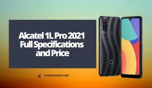 Alcatel 1L Pro 2021 Full Specifications and Price