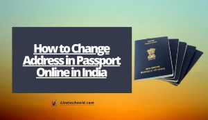 How to Change Address in Passport Online in India