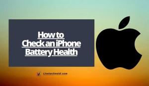 How to Check an iPhone Battery Health