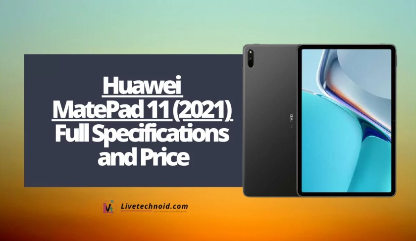 Huawei MatePad 11 (2021) Full Specifications and Price