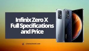 Infinix Zero X Full Specifications and Price