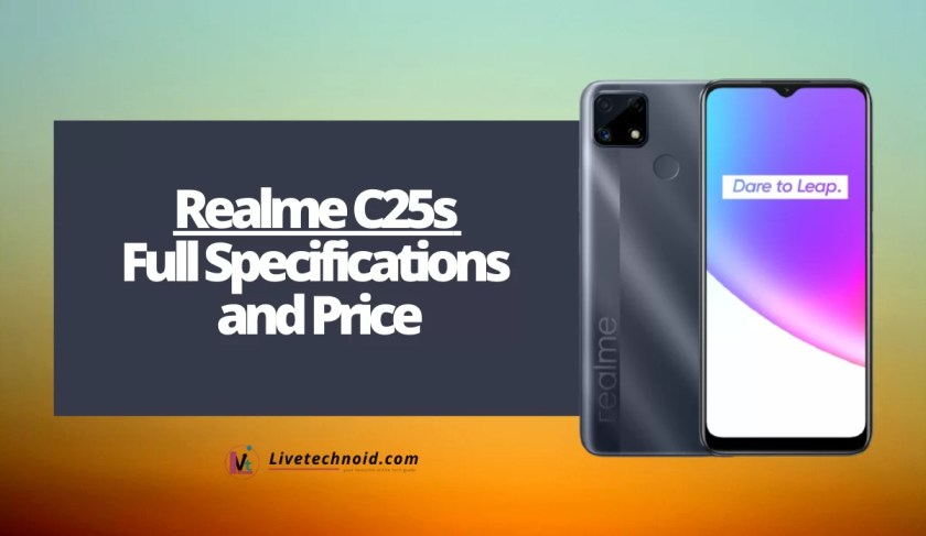 Realme C25s Full Specifications and Price