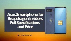 Asus Smartphone for Snapdragon Insiders Full Specifications and Price