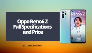 Oppo Reno6 Z Full Specifications and Price