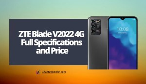 ZTE Blade V2022 4G Full Specifications and Price