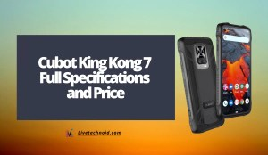 Cubot King Kong 7 Full Specifications and Price
