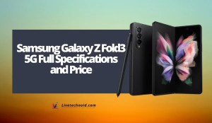 Samsung Galaxy Z Fold3 5G Full Specifications and Price