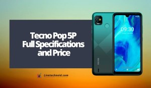 Tecno Pop 5P Full Specifications and Price