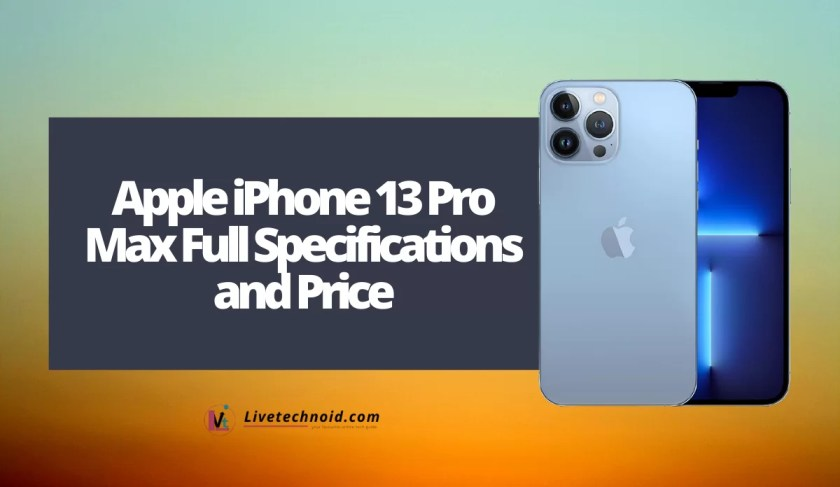 Apple iPhone 13 Pro Max Full Specifications and Price