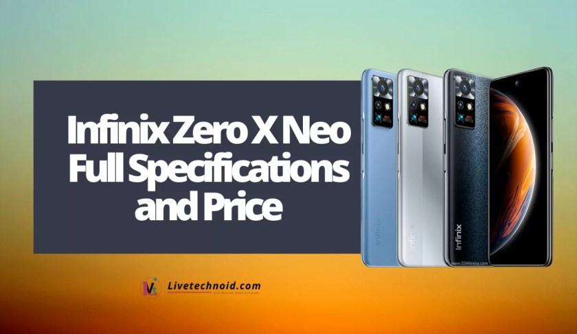 Infinix Zero X Neo Full Specifications and Price