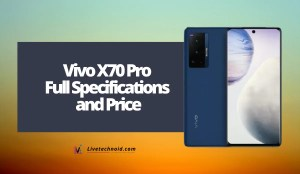 Vivo X70 Pro Full Specifications and Price