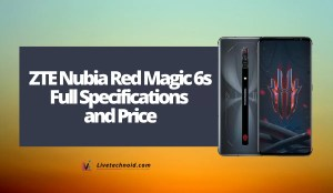 ZTE Nubia Red Magic 6s Full Specifications and Price