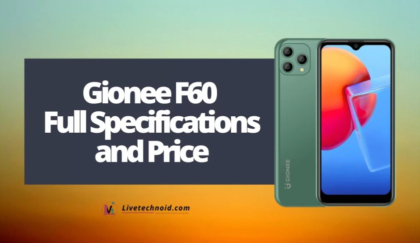 Gionee F60 Full Specifications and Price