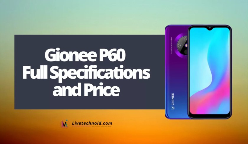 Gionee P60 Full Specifications and Price