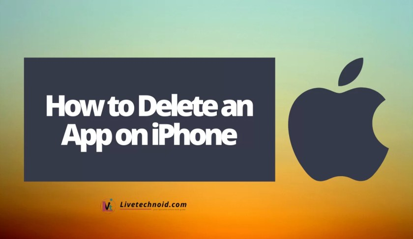 How to Delete an App on iPhone